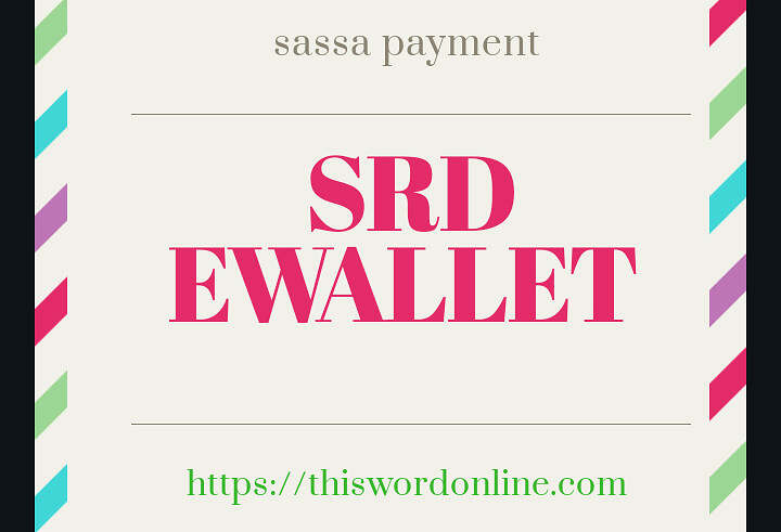 Here Is Why Ewallet Applicants Of SASSA SRD R350 Not Paid Yet